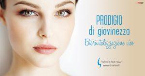 Biorivitalizzazione, rigenerazione soft di viso, collo e décolleté.