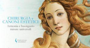 La Chirurgia ed i canoni estetici: armonia e buongusto, misure universali