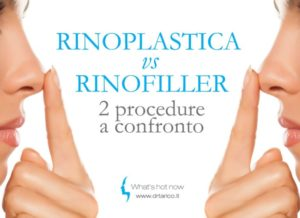 Rinoplastica vs Rinofiller due diverse procedure a confronto