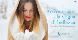 Natale e Medicina estetica: i trattamenti più richiesti prima delle vacanze natalizie