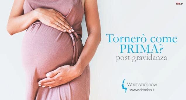 Post gravidanza: tornerò come prima?