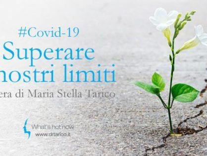Superare i nostri limiti - Lettera di Maria Stella Tarico