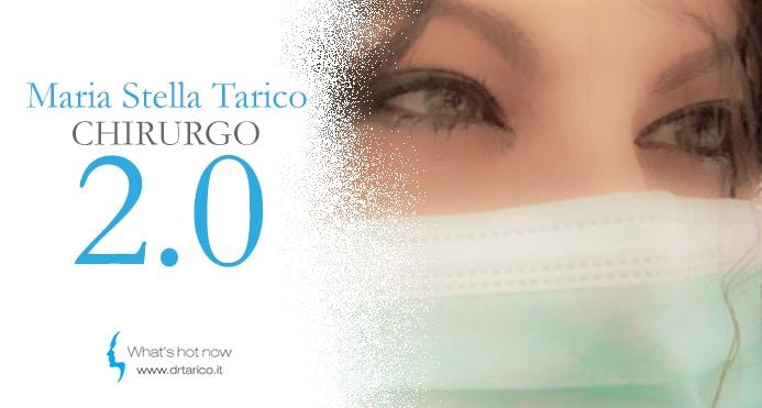 Maria Stella Tarico, Chirurgo Social 2.0
