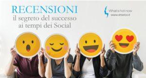 Recensioni e Brend Reputation: il segreto del successo ai tempi dei Social
