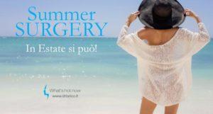Summer surgery: in estate si può!
