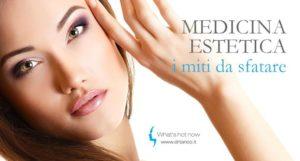 Medicina estetica: i miti da sfatare