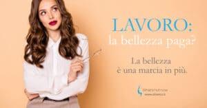 Read more about the article Lavoro: la bellezza paga?