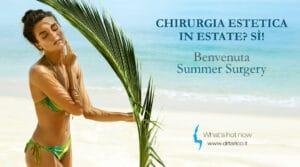 Read more about the article Chirurgia estetica in estate? Sì!