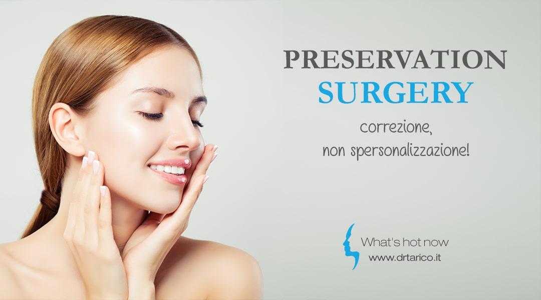 Read more about the article Preservation Surgery: correzione, non spersonalizzazione!